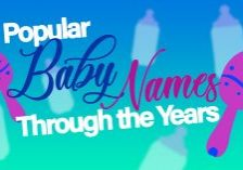 Popular Baby Names Through the Years