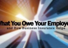 What You Owe Your Employees and How Business Insurance Helps_